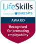 Life Skills Award - Recognised for promotion employability